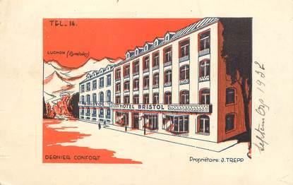 "/ CPA FRANCE 31 ""Luchon, Hôtel Bristol"""