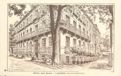 """/ CPA FRANCE 31 """"Luchon, Hôtel des Bains"""""""