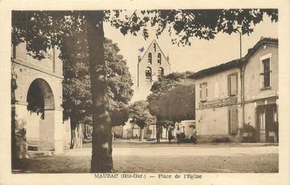 """/ CPA FRANCE 31 """"Mauzac, place de l'église"""""""