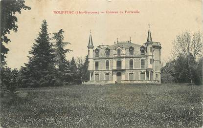 "/ CPA FRANCE 31 ""Rouffiac, château de Forteville"""