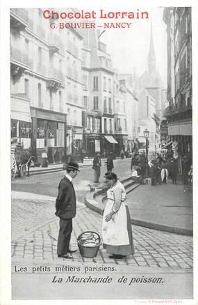 """CPA FRANCE 75 """"Paris, La Marchande de poissons"""" / PUB CHOCOLAT LORRAIN, NANCY"""