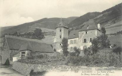 """/ CPA FRANCE 31 """"Luchon, le bourg Saint Paul"""""""