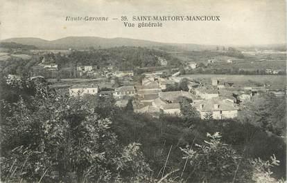"/ CPA FRANCE 31 ""Saint Martory Mancioux, vue générale"""