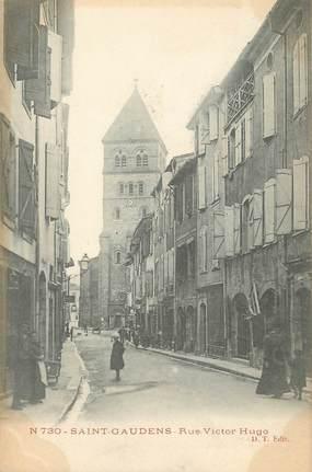 "/ CPA FRANCE 31 ""Saint Gaudens, rue Victor Hugo"""