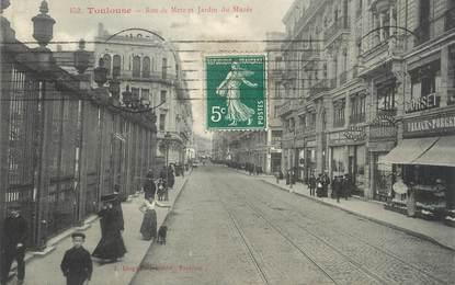 """/ CPA FRANCE 31 """"Toulouse, rue de Metz et jardin du Musée"""""""