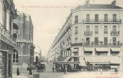 """/ CPA FRANCE 31 """"Toulouse, la nouvelle rue de Metz prolongée"""""""