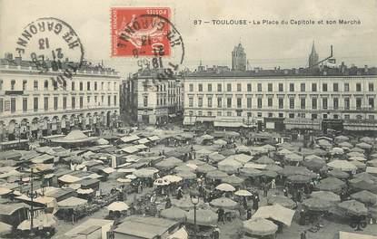 """/ CPA FRANCE 31 """"Toulouse, la place du capitole et son marché"""""""