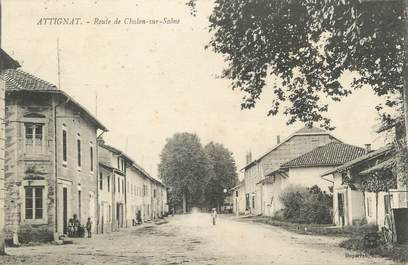 """/ CPA FRANCE 01 """"Attignat, route de Chalon sur Saône"""""""