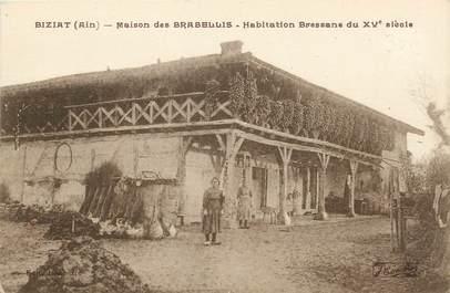 """/ CPA FRANCE 01 """"Biziat, maison des Brabellis"""""""