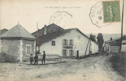 """/ CPA FRANCE 01 """"Le Balmay, la place"""""""