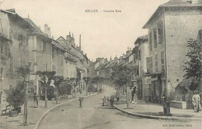 "/ CPA FRANCE 01 ""Belley, grande rue """
