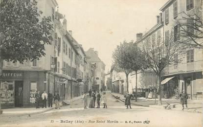 "/ CPA FRANCE 01 ""Belley, rue Saint Martin """