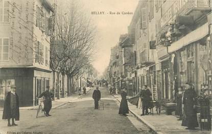 "/ CPA FRANCE 01 ""Belley, rue de Cordon """