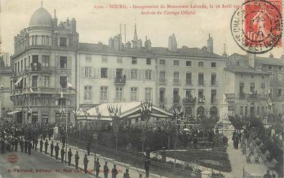 """/ CPA FRANCE 01 """"Bourg, inauguration du Monument Lalande"""""""
