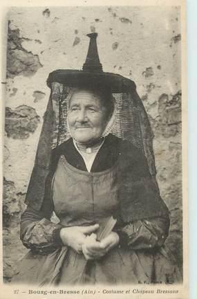 """/ CPA FRANCE 01 """"Bourg, costume et chapeau Bressans"""""""