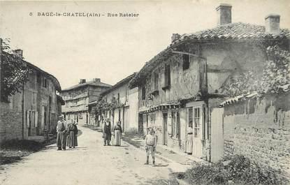 """/ CPA FRANCE 01 """"Bagé Le Châtel, rue Rateler"""""""