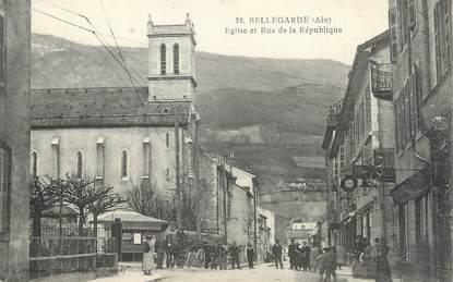 """/ CPA FRANCE 01 """"Bellegarde, église et rue de la république"""""""