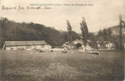 """/ CPA FRANCE 01 """"Gigney Corbonod, ferme de l'Hospice de Grex"""""""