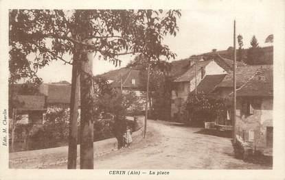 "/ CPA FRANCE 01 ""Cerin, la place"""