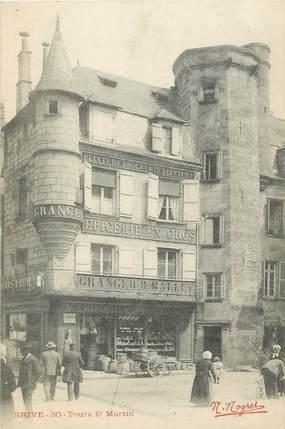 """CPA FRANCE 19 """"Brive, Tour Saint Martin, Épicerie Granget et Mallet"""""""