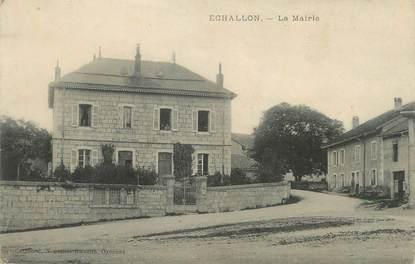 """/ CPA FRANCE 01 """"Echallon, la mairie"""""""