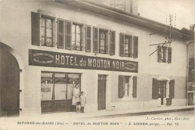 """/ CPA FRANCE 01 """"Divonne Les Bains, hôtel du mouton Noir"""" / DOS NON CP"""