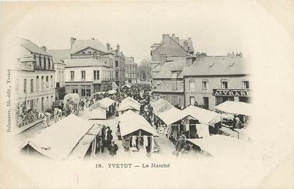 "CPA FRANCE 76 ""Yvetot, le Marché"""