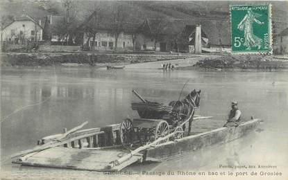 """/ CPA FRANCE 01 """"Groslée, passage du Rhône en bac et le port de Groslée"""""""