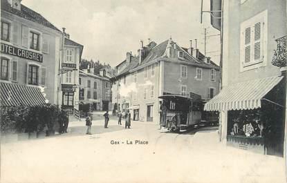 "/ CPA FRANCE 01 ""Gex, la place"""