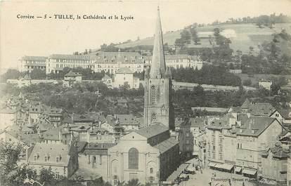 """CPA FRANCE 19 """"Tulle, la cathédrale et le lycée"""""""