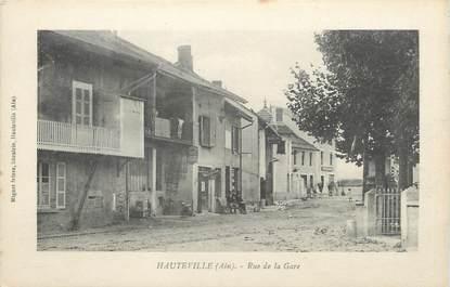 """/ CPA FRANCE 01 """"Hauteville, rue de la gare"""""""