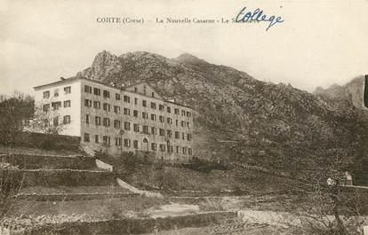 """CPA FRANCE 20 """"Corse, Corté, la nouvelle caserne"""""""