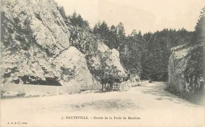 """/ CPA FRANCE 01 """"Hauteville, entrée de la forêt de Mazières"""""""
