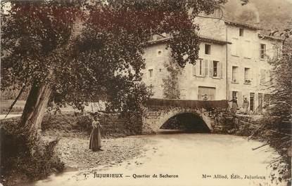"""/ CPA FRANCE 01 """"Jujurieux, quartier de Secheron"""""""