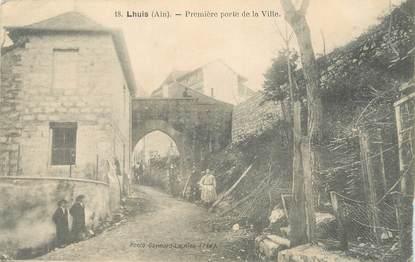 """/ CPA FRANCE 01 """"Lhuis, première porte de la ville"""""""