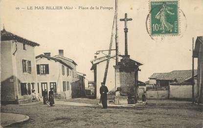 """/ CPA FRANCE 01 """"Mas Rillier, place de la pompe"""""""