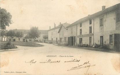 """/ CPA FRANCE 01 """"Mézériat, place de la gare"""""""