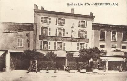 """/ CPA FRANCE 01 """"Meximieux, hôtel du Lion d'Or"""""""