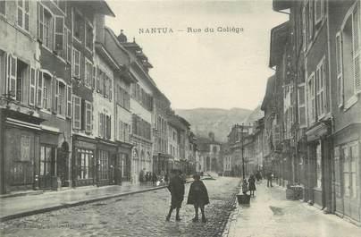 """/ CPA FRANCE 01 """"Nantua, rue du collège"""""""
