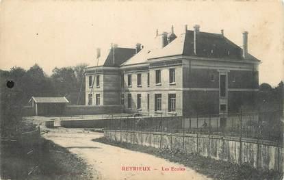 """/ CPA FRANCE 01 """"Reyrieux, les écoles"""""""