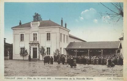 """/ CPA FRANCE 01 """"Polliat, inauguration de la nouvelle mairie"""""""