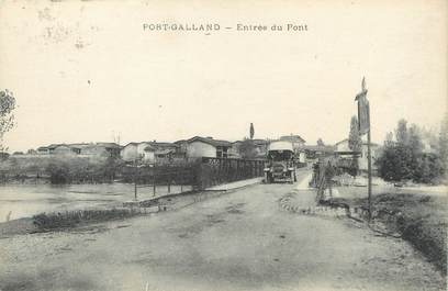 "/ CPA FRANCE 01 ""Port Galland, entrée du pont"""