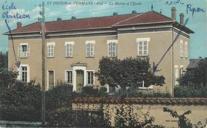 """/ CPA FRANCE 01 """"Saint Didier de Formans, la mairie et l'école"""""""