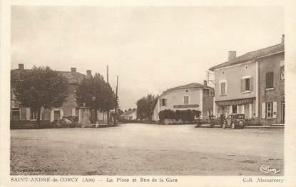 """/ CPA FRANCE 01 """"Saint André de Corcy, la place et rue de la gare"""""""