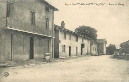 """/ CPA FRANCE 01 """"Saint André du vieux Jonc, route de Bourg"""""""