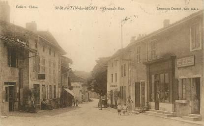 "/ CPA FRANCE 01 ""Saint Martin du Mont, grande rue"""