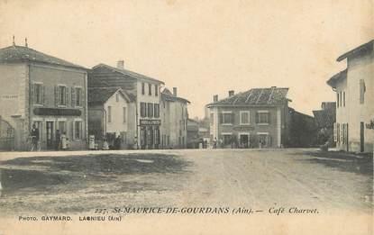 """/ CPA FRANCE 01 """"Saint Maurice de Gourdans, café Charvet"""""""