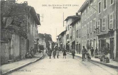 "/ CPA FRANCE 01 ""Saint Jean le Vieux, grande rue"""