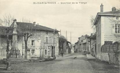 """/ CPA FRANCE 01 """"Saint Jean le Vieux, quartier de la vierge"""""""