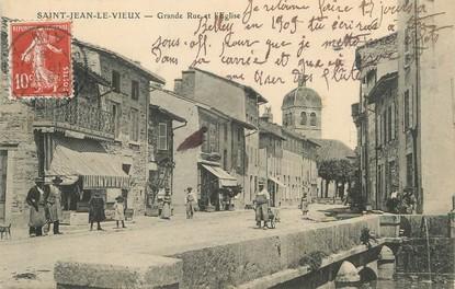 """/ CPA FRANCE 01 """"Saint Jean le Vieux, grande rue et l'église"""""""